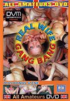 Real wife gangbang