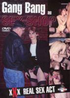 Gang bang au sex-shop